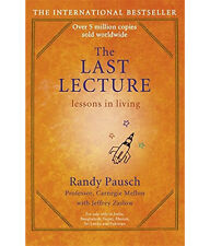 The Last Lecture by Randy Pausch and Jeffrey Zaslow (NEW Paperback Book)