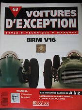 divisé en 3 chapitresFASCICULE 63 VOITURE D'EXCEPTION BRM V16 WANKEL LAMBORGHINI