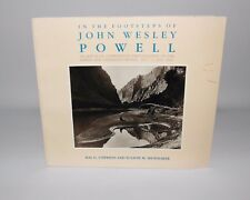 In The Footsteps Of John Wesley Powell Photographs Of The Green & Colorado River