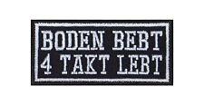 Boden bebt 4 Takt lebt Biker Heavy Rocker Patch Aufnäher Kutte Motorrad Badge