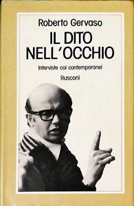 IL DITO NELL'OCCHIO - ROBERTO GERVASO - RUSCONI 1977