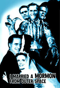 MITT ROMNEY Postcard - I Married A Mormon from Outer Space - Capital Hell Series