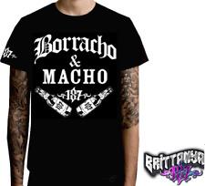 BORRACHO & MACHO MENS SHIRT 187 INC CHICANO