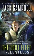 The Lost Fleet Beyond the Frontier: Relentless 5 by Jack Campbell (2009,...
