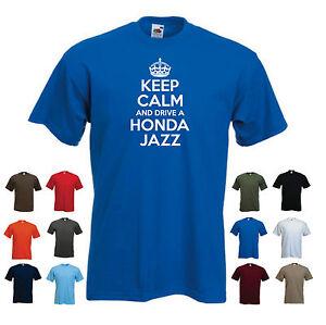 'Keep Calm and Drive a Honda Jazz' Funny Honda Car Birthday Gift t-shirt