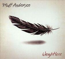 Weightless [Slipcase] by Matt Andersen (Canada) (CD, Mar-2014, True North...