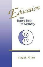 Education from Before Birth to Maturity,Khan, Hazrat Inayat,Excellent Book mon00