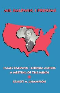 Mr Baldwin I Presume:James Baldwin China BOOK NEU