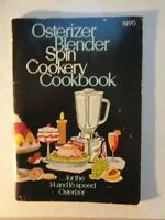 Osterizer Blender Spin Cookery Cookbook For The 14 and 16 Speed Vintage Book
