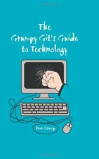 The Grumpy Git's Guide to Technology-Ivor Grump