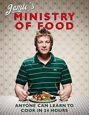 Jamie's Ministry of Food: Anyone Can Learn to Cook in 24 Hours by Jamie Oliver (