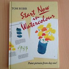 START NOW IN WATERCOLOURS 30 PROJECTS BEGINNERS EASY EXAMPLES PAINTING DRAWING