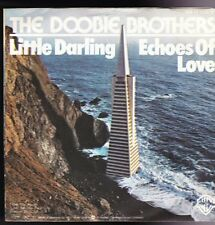 "7"" Single The Doobie Brothers Little Darling / Echoes Of Love 70`s Warner Bros"