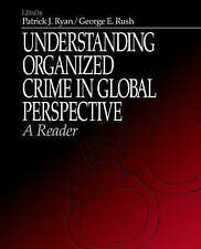 Understanding Organized Crime in Global Perspective: A Reader-ExLibrary