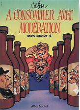 CABU. A Consommer avec modération. ALBIN MICHEL 1989 EO.  Etat neuf