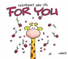 For You by Leendert Jan Vis and Boyds Mills Press Staff (2004, Board Book)