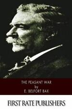 The Peasant War by E. Belfort Bax (2014, Paperback)