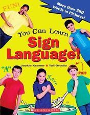 You Can Learn Sign Language! Kramer, Jackie, Ovadia, Tali Paperback
