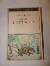 Romanzo Narrativa - Alberto Savinio: Nuova Enciclopedia 1977 Adelphi prima 1a ed