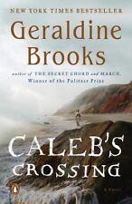 Caleb's Crossing: A Novel by Brooks, Geraldine