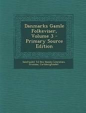 NEW Danmarks Gamle Folkeviser, Volume 3 (Danish Edition)