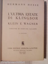 L ULTIMA ESTATE DI KLINGSOR Klein e Wagner Hermann Hesse Barbara Allason 1943 di