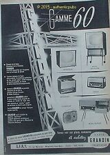 PUBLICITE GRANDIN RADIO TELEVISION MEUBLE SAPHIR PIANISTOR DE 1960 FRENCH AD PUB