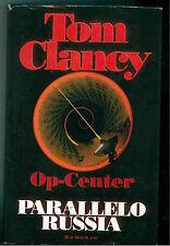 CLANCY TOM OP-CENTER PARALLELO RUSSIA CDE 1998 THRILLER GIALLI SPIONAGGIO