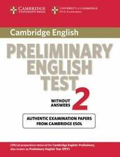 PET Practice Tests: Cambridge Preliminary English Test 2 : Examination Papers...