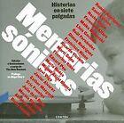 Memorias sónicas. NUEVO. Nacional URGENTE/Internac. económico. MUSICA