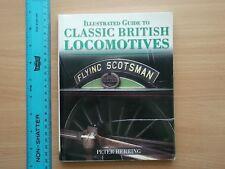 CLASSIC BRITISH LOCOMOTIVES (2007) by Peter Herring