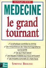 Livre médecine le grand tournant Simonne Brousse book