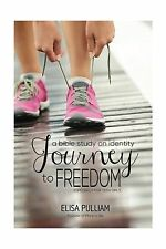 Journey to Freedom: A Bible Study on Identity for Teen Girls (E... Free Shipping