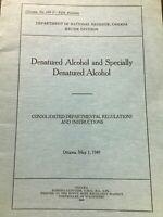 Vintage 1949 Denatured Alcohol Departmental Regulations Paper Booklet Ottawa E28