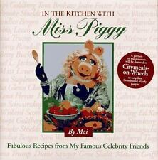 In the Kitchen With Miss Piggy: Fabulous Recipes from My Famous-ExLibrary