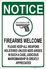 "Notice Firearms welcome 8"" x 12"" Aluminum Metal Sign"