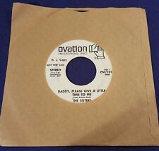 THE SISTERS God is Walking Beside Me/Daddy Please Give Time PROMO 45 Record