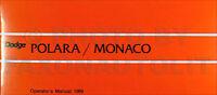 1969 Dodge Polara and Monaco Owners Manual 69 Owner Operators Guide Book