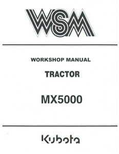 KUBOTA TRACTOR MX500 WORKSHOP SERVICE MANUAL 2004 EDITION REPRINTED COMB BOUND