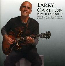 Larry Carlton - Plays the Sound of Philadelphia [New CD]