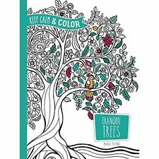 Keep Calm and Color - Tranquil Trees Coloring Book by Marica Zottino...
