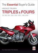 Hinckley Triumph triples & fours 750 900 955 1000 1050 1200 - 1991-2009 book