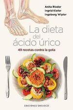 NEW La Dieta del Acido Urico: 49 Recetas Contra la Gota (Spanish Edition)