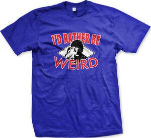 I'd Rather Be Weird - Funny Al Pop Parody Humorous Music Mens T-Shirt