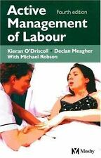 Active Management of Labour by Peter Boylan, D. Meagher, K. O'Driscoll and...