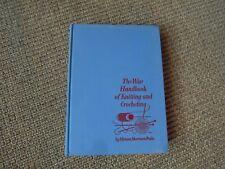 1949 The Wise Handbook of Knitting and Crocheting by Miriam Morrison Peake Hc