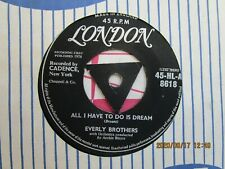 THE EVERLY BROTHERS=ALL I HAVE TO DO IS DREAM  EX-