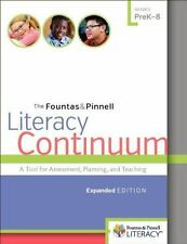 The Fountas and Pinnell Literacy Continuum : A Tool for Assessment, Planning,...