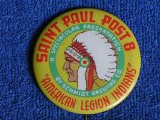 Schmidt Brewing Co Beer American Legion Indians-St Paul Post 8/Pinback Button