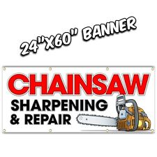 CHAINSAW SHARPENING REPAIR banner sign file grinder diamond stone 24x60